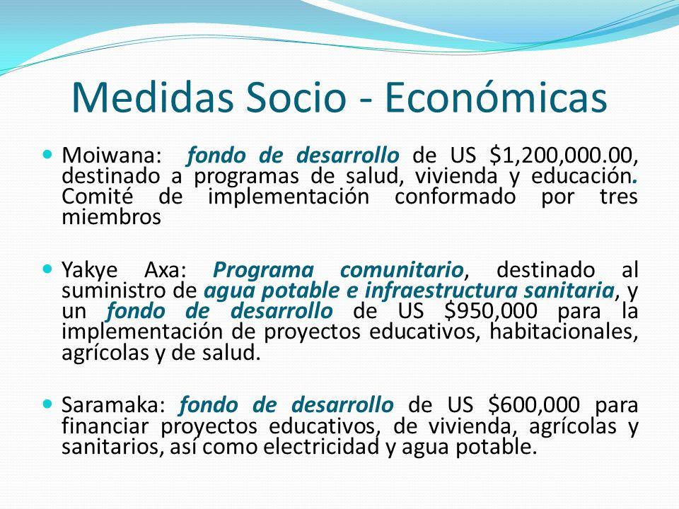 Medidas Socio - Económicas Moiwana: fondo de desarrollo de US $1,200,000.00, destinado a programas de salud, vivienda y educación. Comité de implement