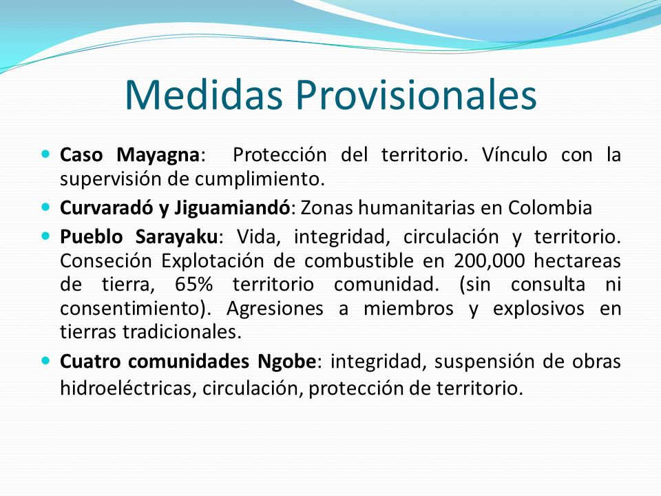 Medidas Provisionales Caso Mayagna: Protección del territorio. Vínculo con la supervisión de cumplimiento. Curvaradó y Jiguamiandó: Zonas humanitarias