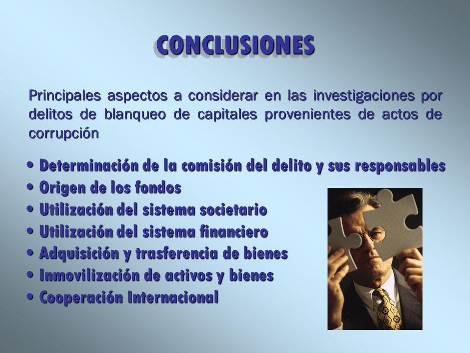CONCLUSIONESCONCLUSIONES Principales aspectos a considerar en las investigaciones por delitos de blanqueo de capitales provenientes de actos de corrup