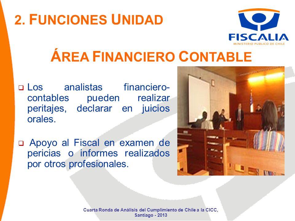 Los analistas financiero- contables pueden realizar peritajes, declarar en juicios orales.
