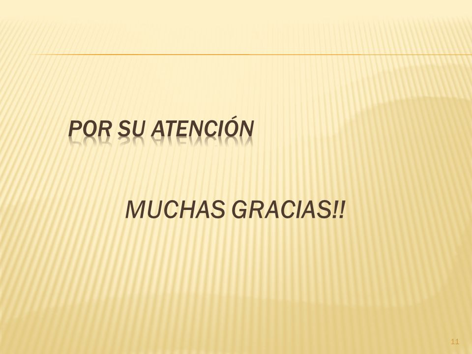 MUCHAS GRACIAS!! 11