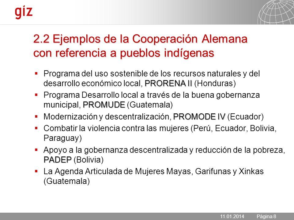 11.01.2014 Seite 8 Página 8 PRORENA II Programa del uso sostenible de los recursos naturales y del desarrollo económico local, PRORENA II (Honduras) P