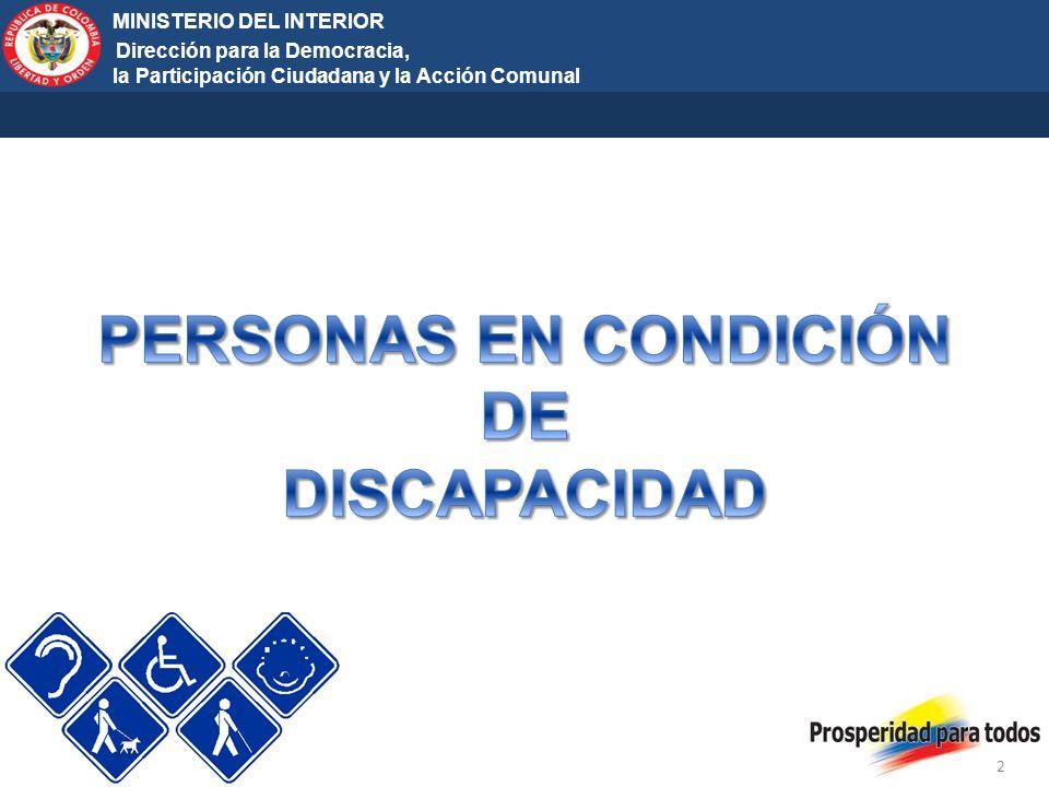 Ministerio del Interior y de Justicia Elecciones Territoriales 2011 2 MINISTERIO DEL INTERIOR Dirección para la Democracia, la Participación Ciudadana y la Acción Comunal