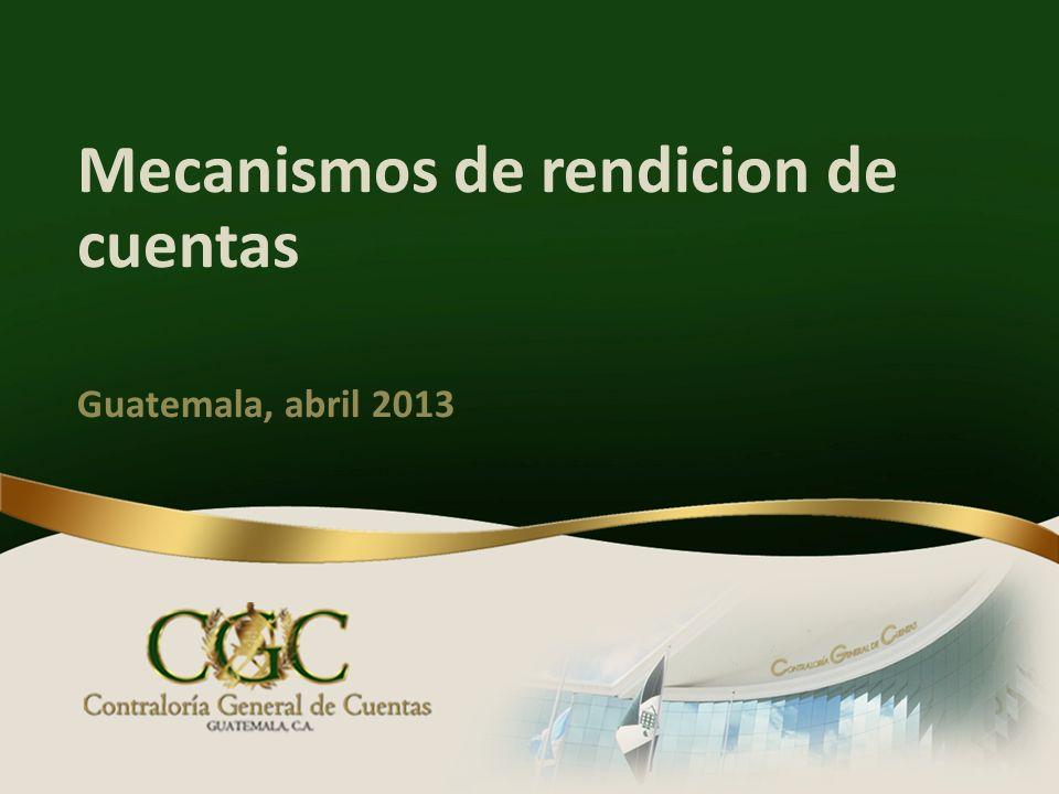 Mecanismos de rendicion de cuentas Guatemala, abril 2013