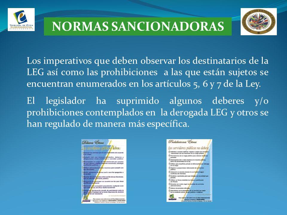 NORMAS SANCIONADORAS Los imperativos que deben observar los destinatarios de la LEG así como las prohibiciones a las que están sujetos se encuentran e