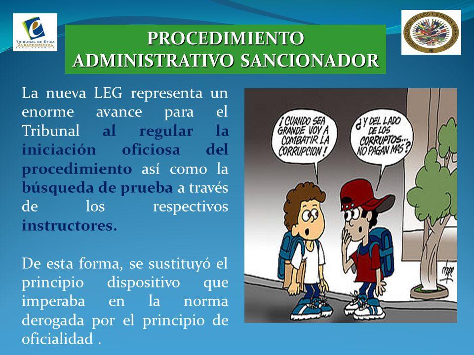 PROCEDIMIENTO ADMINISTRATIVO SANCIONADOR La nueva LEG representa un enorme avance para el Tribunal al regular la iniciación oficiosa del procedimiento