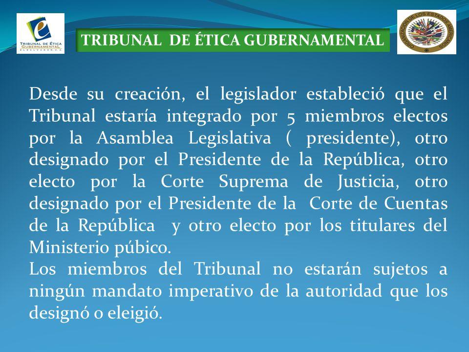 TRIBUNAL DE ÉTICA GUBERNAMENTAL Desde su creación, el legislador estableció que el Tribunal estaría integrado por 5 miembros electos por la Asamblea L