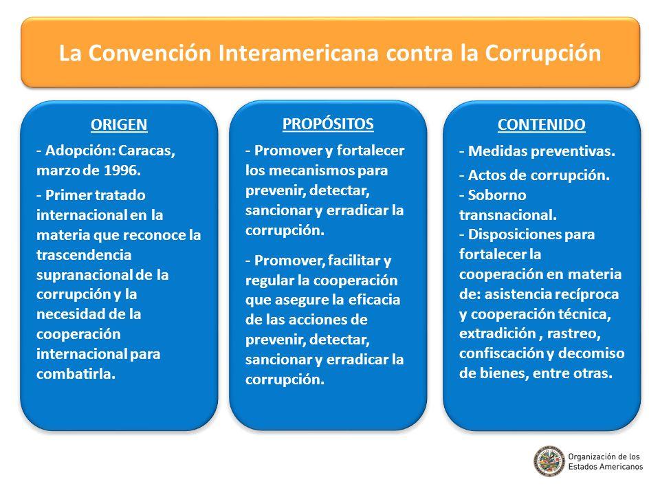 PROPÓSITOS - Promover y fortalecer los mecanismos para prevenir, detectar, sancionar y erradicar la corrupción. - Promover, facilitar y regular la coo