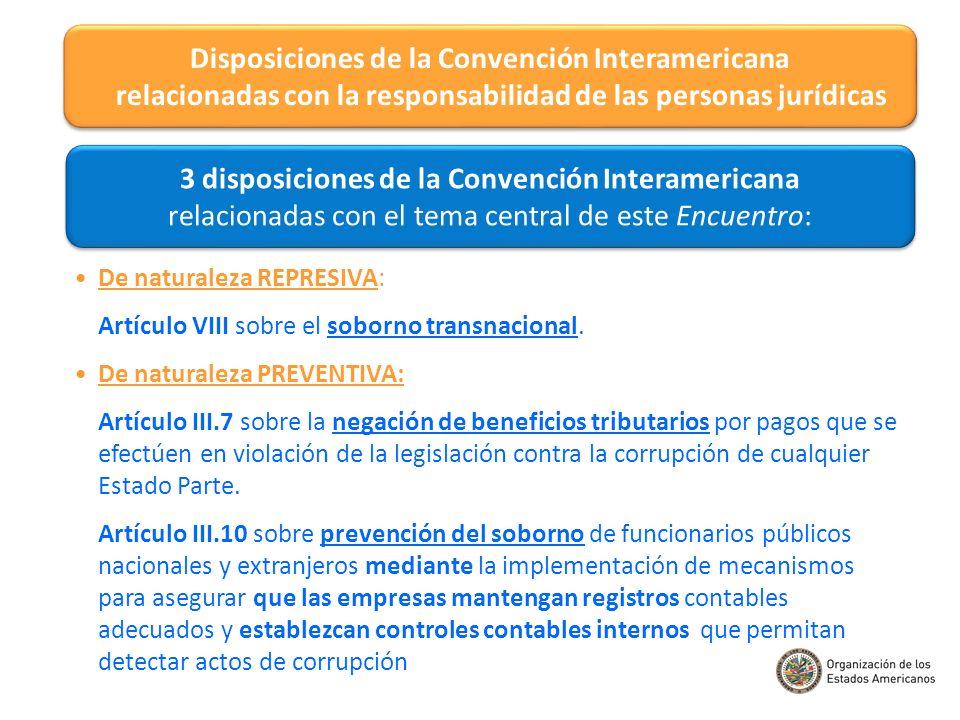 Disposiciones de la Convención Interamericana relacionadas con la responsabilidad de las personas jurídicas 3 disposiciones de la Convención Interamer