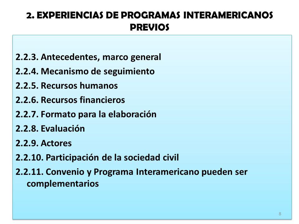 2. EXPERIENCIAS DE PROGRAMAS INTERAMERICANOS PREVIOS 2.2.3.