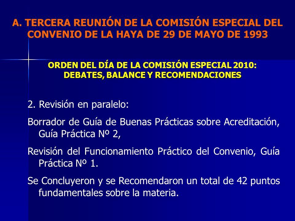 2. Revisión en paralelo: Borrador de Guía de Buenas Prácticas sobre Acreditación, Guía Práctica Nº 2, Revisión del Funcionamiento Práctico del Conveni