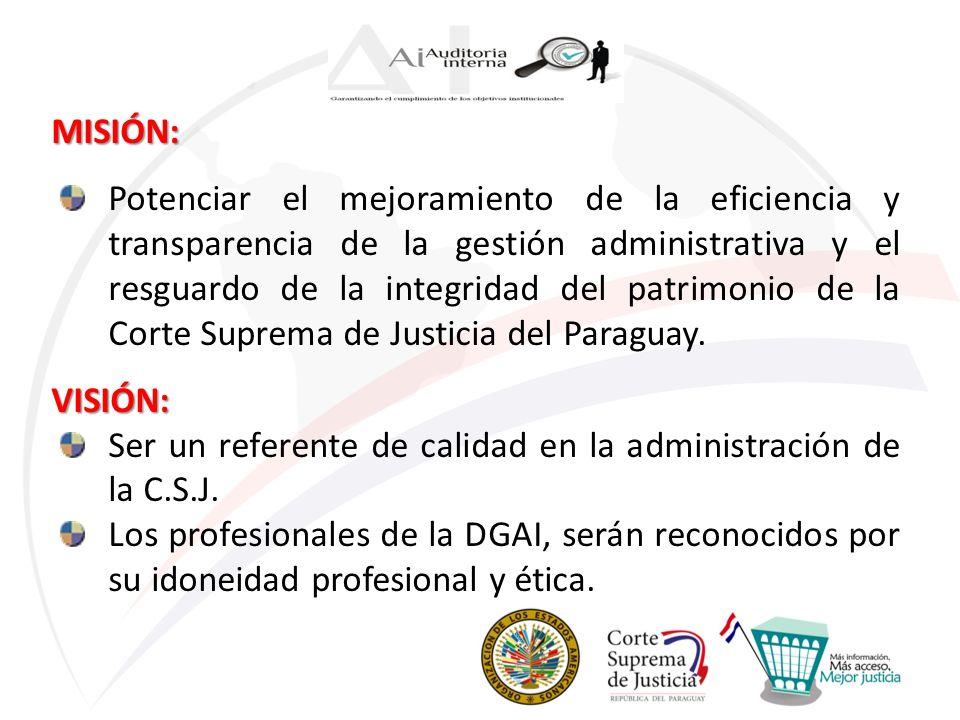 MISIÓN: Potenciar el mejoramiento de la eficiencia y transparencia de la gestión administrativa y el resguardo de la integridad del patrimonio de la C