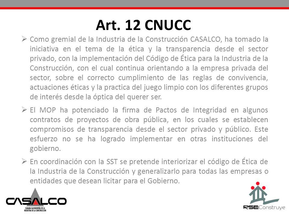 Como gremial de la Industria de la Construcción CASALCO, ha tomado la iniciativa en el tema de la ética y la transparencia desde el sector privado, co