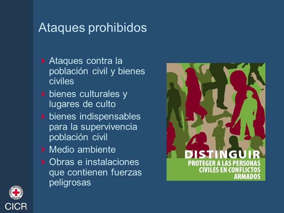 Métodos prohibidos La perfidia (PI art.37) El terror (PI art.51.2) Ataques indiscriminados (PI art.