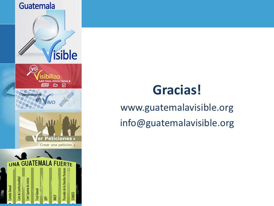 Gracias! www.guatemalavisible.org info@guatemalavisible.org