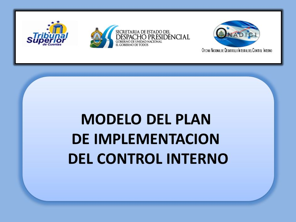 Ambiente de Control La importancia de este componente radica en el establecimiento de una cultura de control interno mediante el ejercicio de lineamientos y conductas apropiadas.