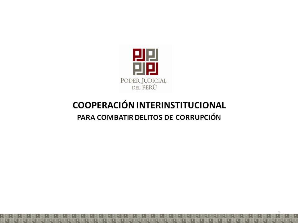 COOPERACIÓN INTERINSTITUCIONAL PARA COMBATIR DELITOS DE CORRUPCIÓN 1