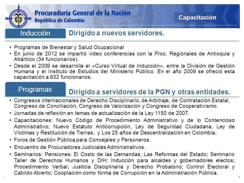 Dirigido a nuevos servidores. Inducción Programas de Bienestar y Salud Ocupacional En junio de 2012 se impartió video conferencias con la Proc. Region