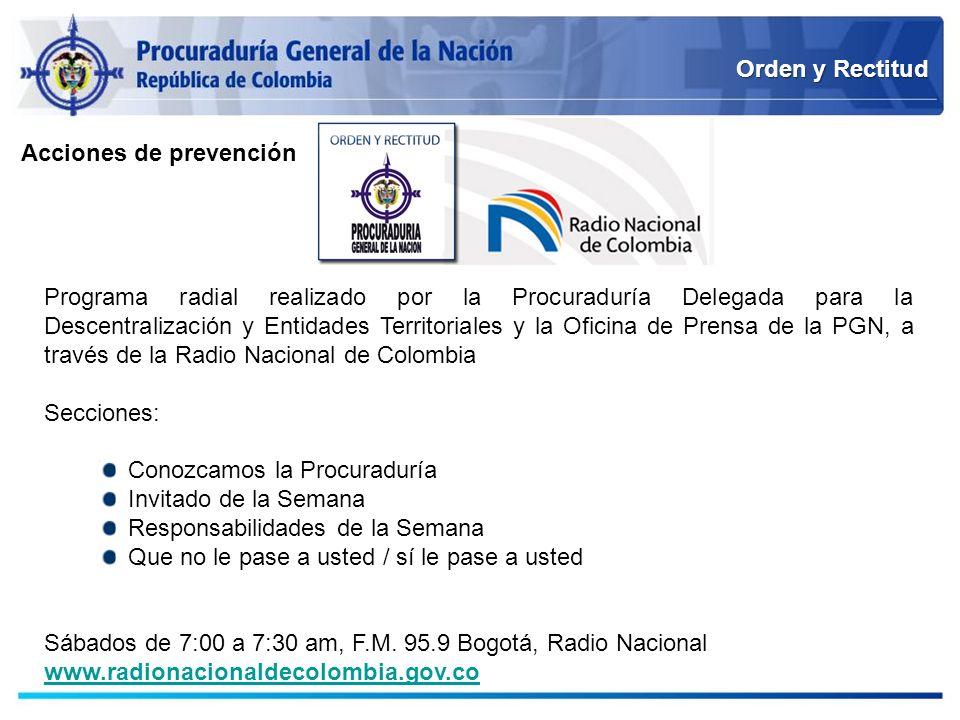 Orden y Rectitud Programa radial realizado por la Procuraduría Delegada para la Descentralización y Entidades Territoriales y la Oficina de Prensa de