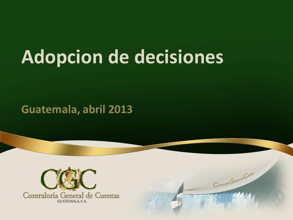 Adopcion de decisiones Guatemala, abril 2013
