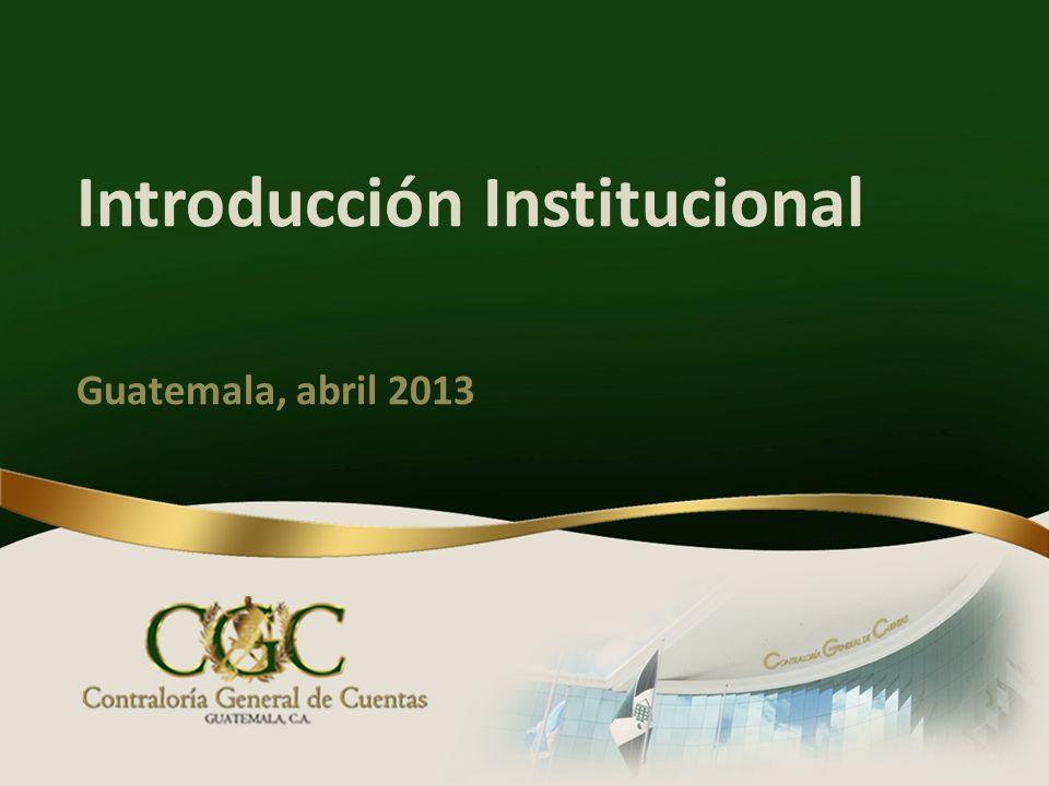 Introducción Institucional Guatemala, abril 2013