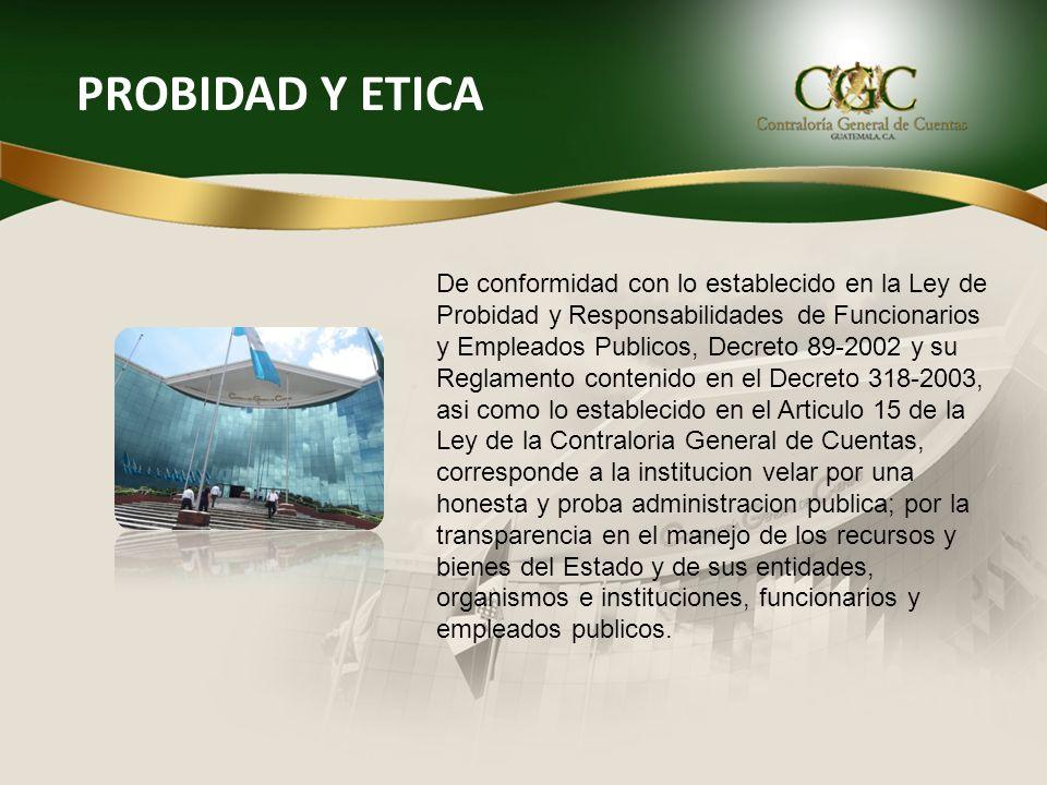 REGIMEN DE INHABILIDADES E INCOMPATIBILIDADES APLICABLES A LOS FUNCIONARIOS DE LA CONTRALORIA GENERAL DE CUENTAS.