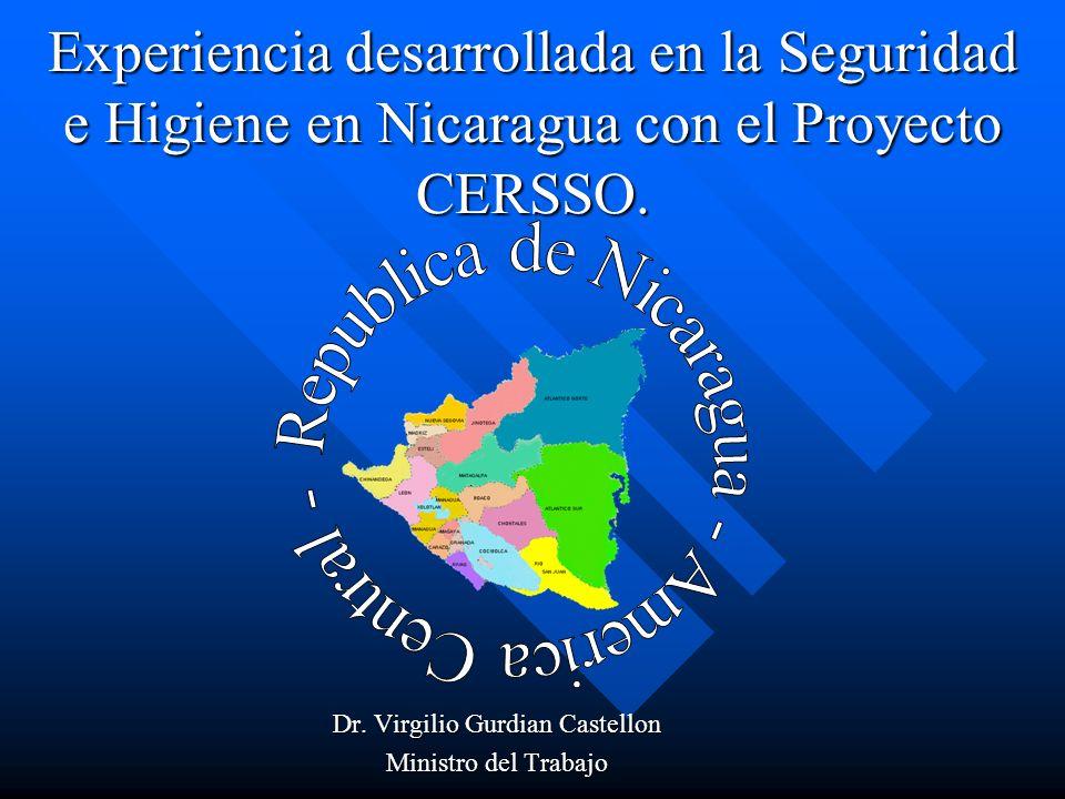 Experiencia desarrollada en la Seguridad e Higiene en Nicaragua con el Proyecto CERSSO.