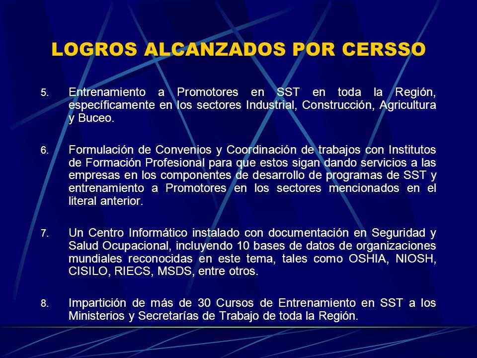 LOGROS ALCANZADOS POR CERSSO 5.