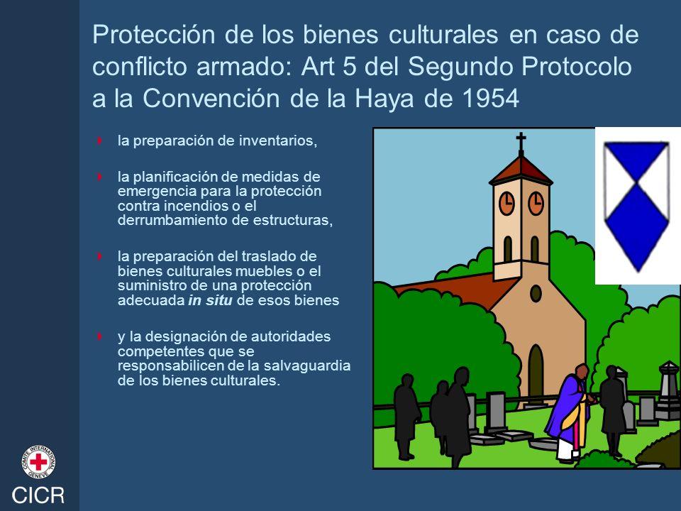 Protección de los bienes culturales en caso de conflicto armado: Art 5 del Segundo Protocolo a la Convención de la Haya de 1954 la preparación de inve