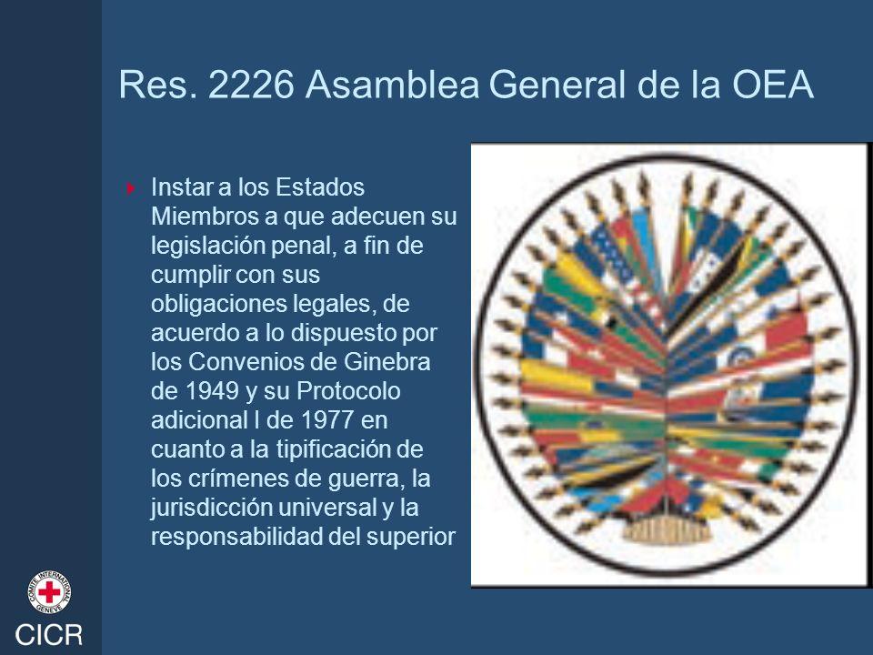 Res. 2226 Asamblea General de la OEA Instar a los Estados Miembros a que adecuen su legislación penal, a fin de cumplir con sus obligaciones legales,