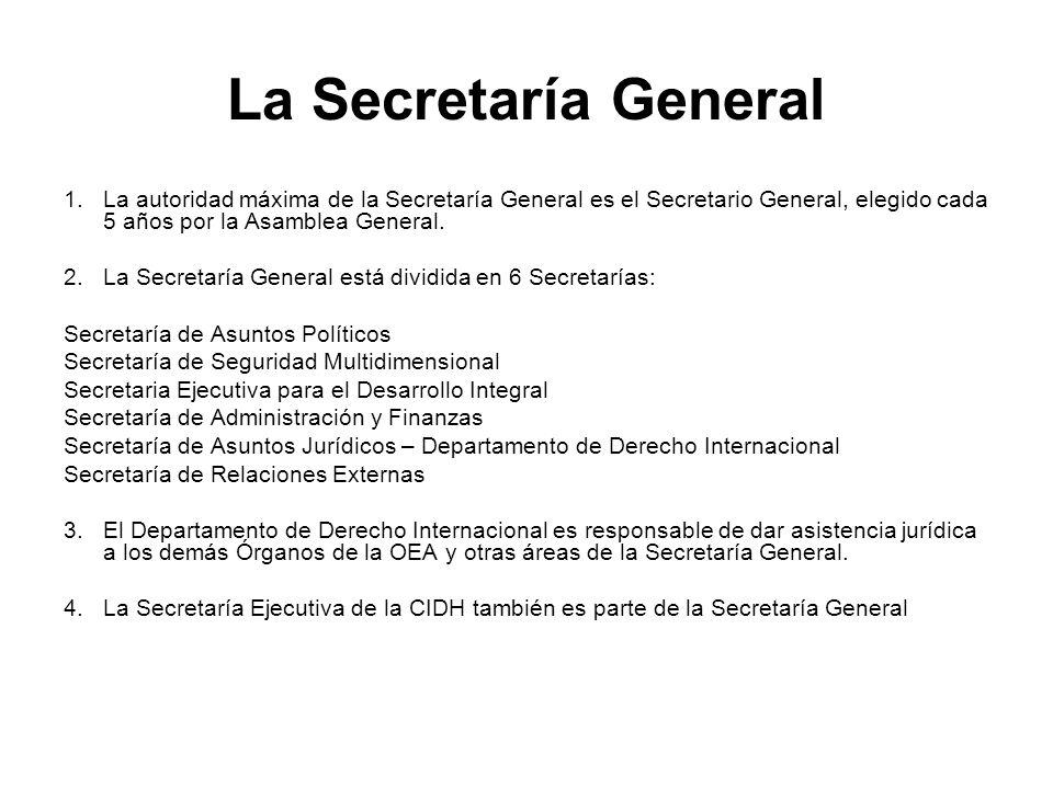 La Secretaría General 1.La autoridad máxima de la Secretaría General es el Secretario General, elegido cada 5 años por la Asamblea General. 2.La Secre