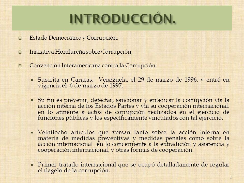 Estado Democrático y Corrupción. Iniciativa Hondureña sobre Corrupción.