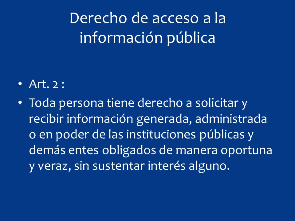Derecho de acceso a la información pública Art.