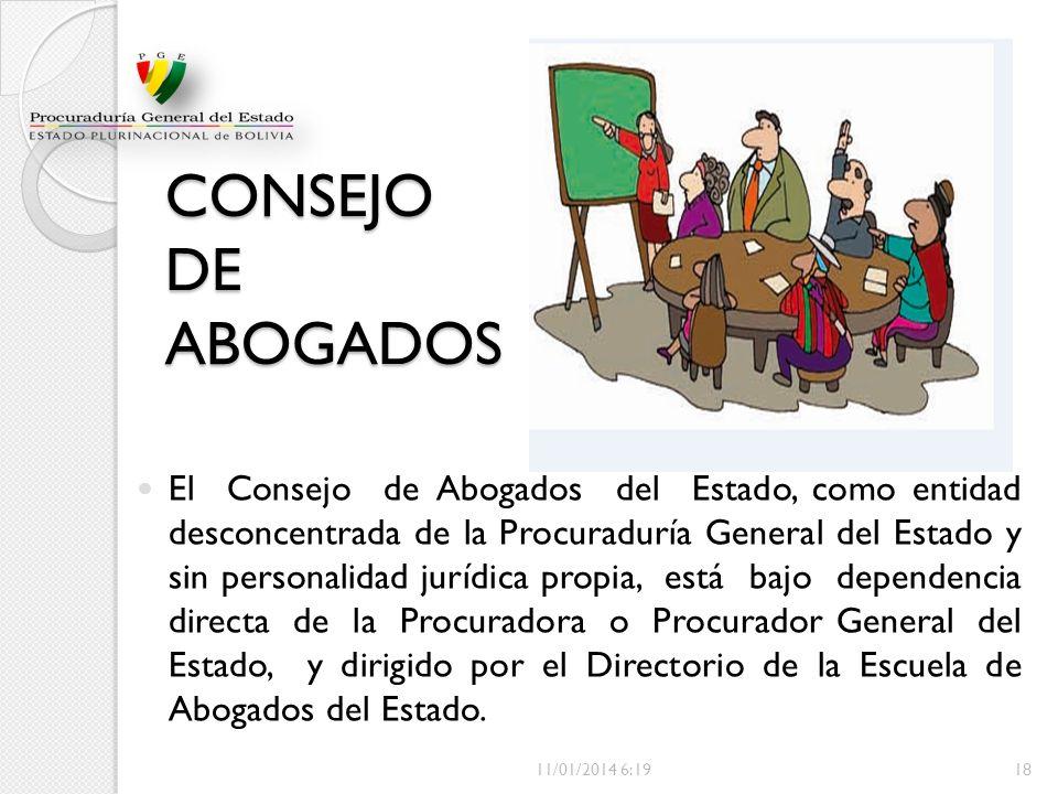 El Consejo de Abogados del Estado, como entidad desconcentrada de la Procuraduría General del Estado y sin personalidad jurídica propia, está bajo dep