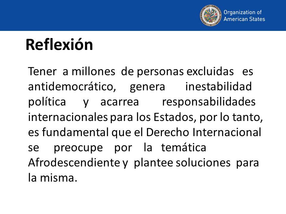 Reflexión Tener a millones de personas excluidas es antidemocrático, genera inestabilidad política y acarrea responsabilidades internacionales para lo