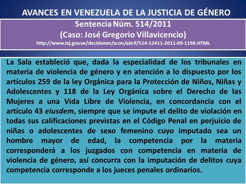 La Sala estableció que, dada la especialidad de los tribunales en materia de violencia de género y en atención a lo dispuesto por los artículos 259 de