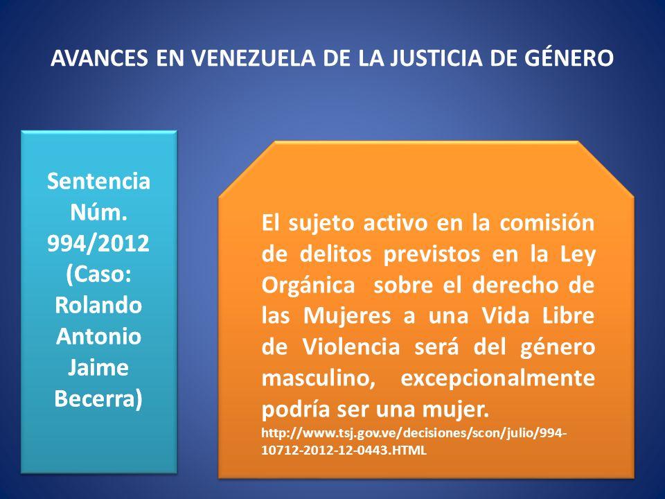 Sentencia Núm. 994/2012 (Caso: Rolando Antonio Jaime Becerra) Sentencia Núm. 994/2012 (Caso: Rolando Antonio Jaime Becerra) El sujeto activo en la com