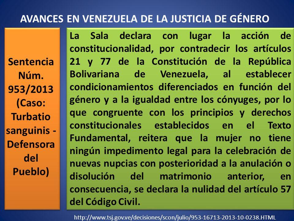 Sentencia Núm. 953/2013 (Caso: Turbatio sanguinis - Defensora del Pueblo) La Sala declara con lugar la acción de constitucionalidad, por contradecir l