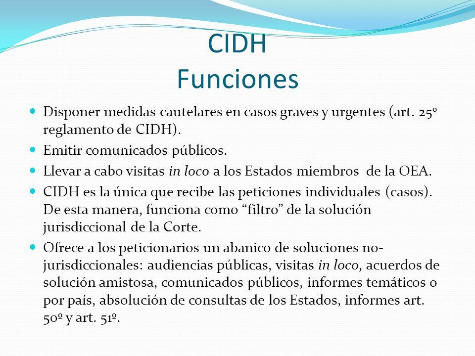 CIDH Funciones Disponer medidas cautelares en casos graves y urgentes (art.