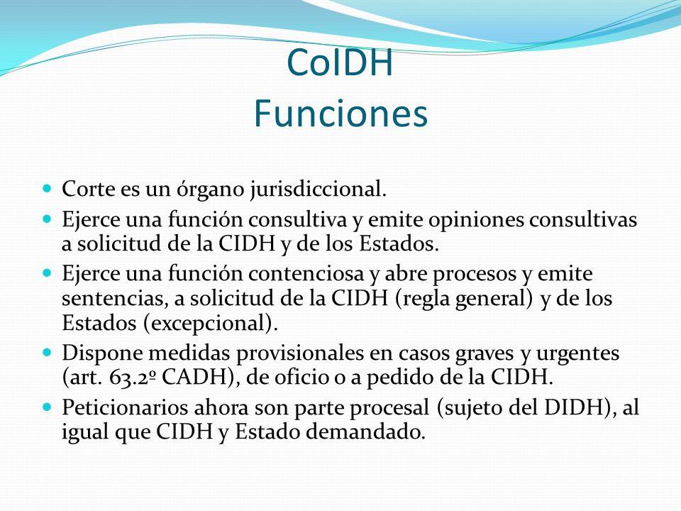 CoIDH Funciones Corte es un órgano jurisdiccional.