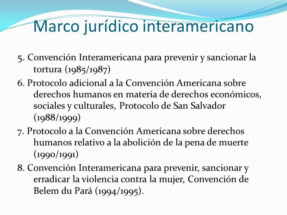 Marco jurídico interamericano 5.