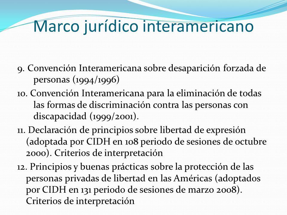 Marco jurídico interamericano 9.