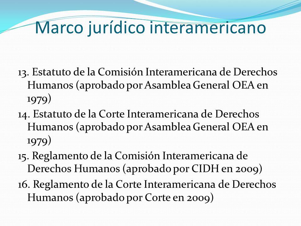 Marco jurídico interamericano 13.