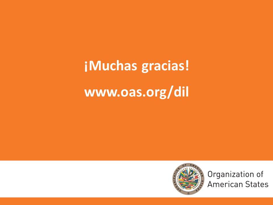 10 ¡Muchas gracias! www.oas.org/dil