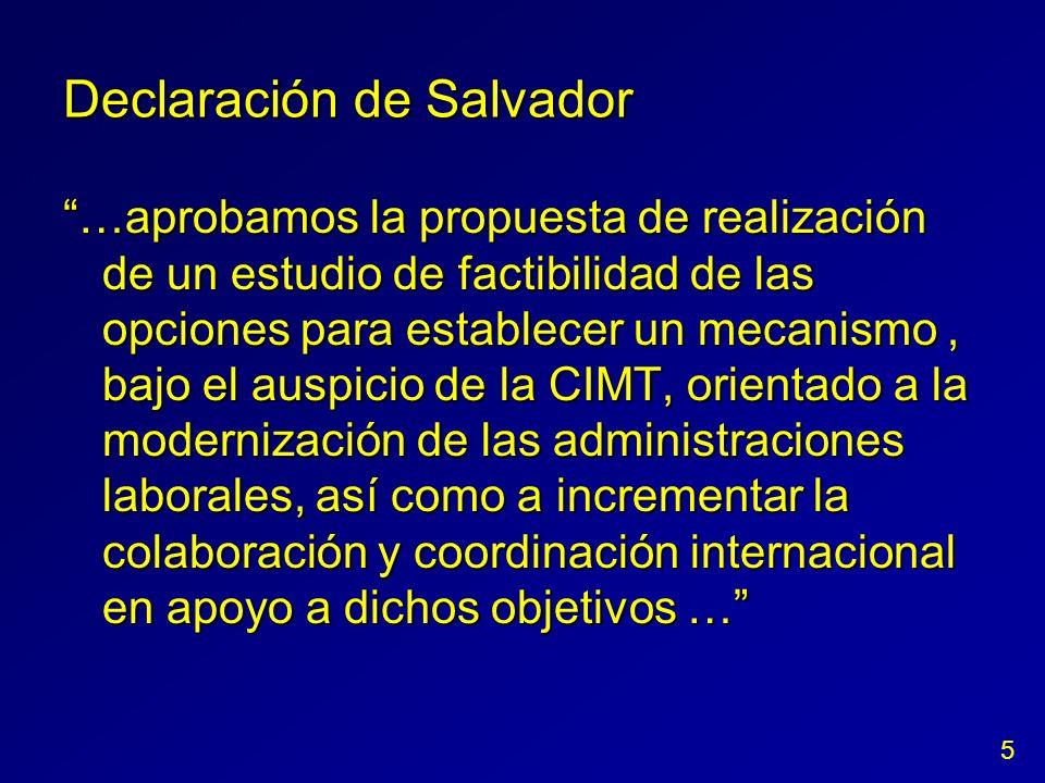 Declaración de Salvador …aprobamos la propuesta de realización de un estudio de factibilidad de las opciones para establecer un mecanismo, bajo el aus