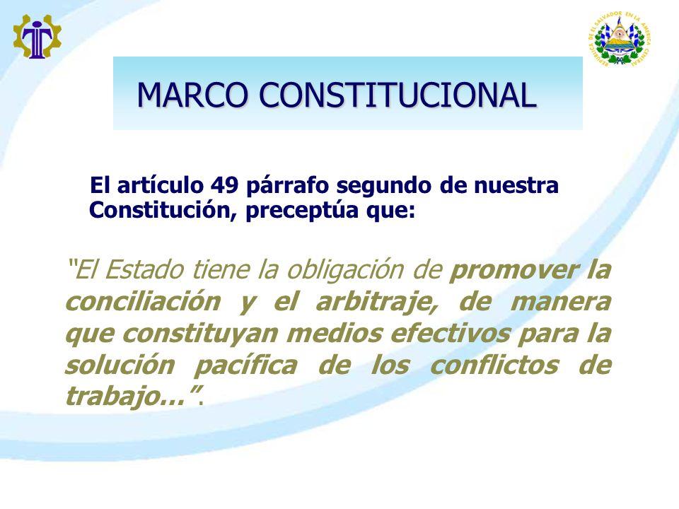 El artículo 49 párrafo segundo de nuestra Constitución, preceptúa que: El Estado tiene la obligación de promover la conciliación y el arbitraje, de ma