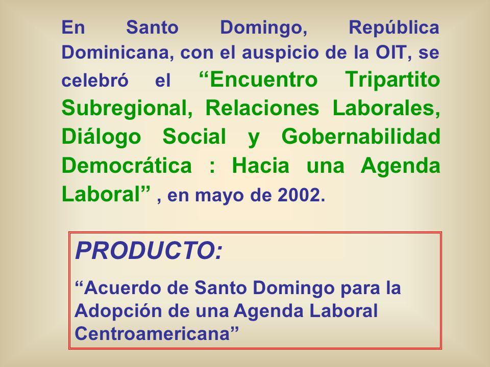 En Santo Domingo, República Dominicana, con el auspicio de la OIT, se celebró el Encuentro Tripartito Subregional, Relaciones Laborales, Diálogo Socia