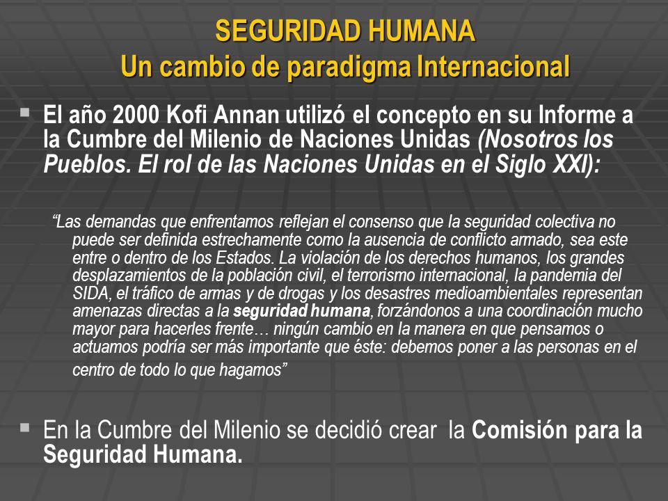 El año 2000 Kofi Annan utilizó el concepto en su Informe a la Cumbre del Milenio de Naciones Unidas (Nosotros los Pueblos. El rol de las Naciones Unid