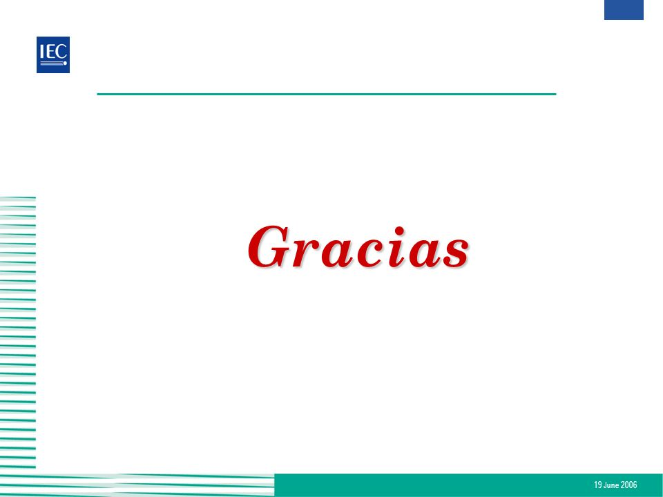 19 June 2006 Gracias