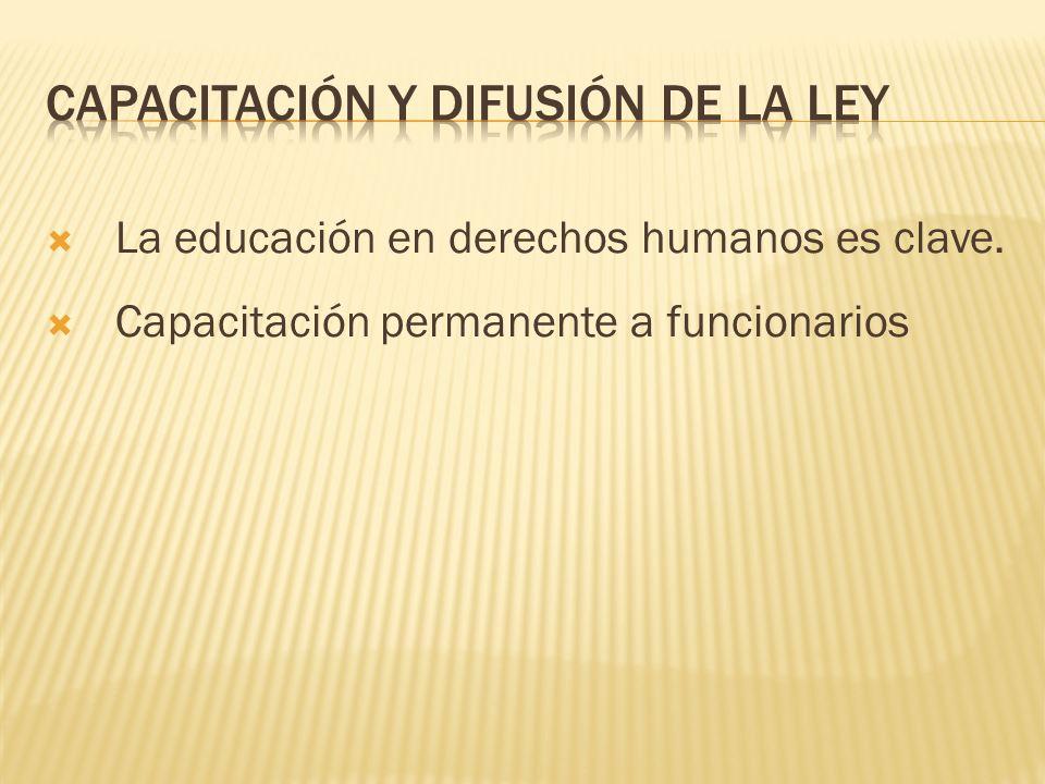 La educación en derechos humanos es clave. Capacitación permanente a funcionarios